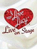 I Love Lucy - Live on Stage